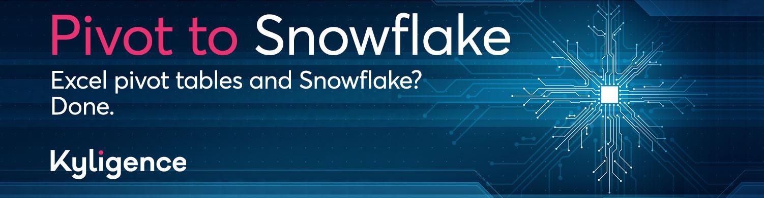 Kyligence.Pivot.email.ad.snowflake1