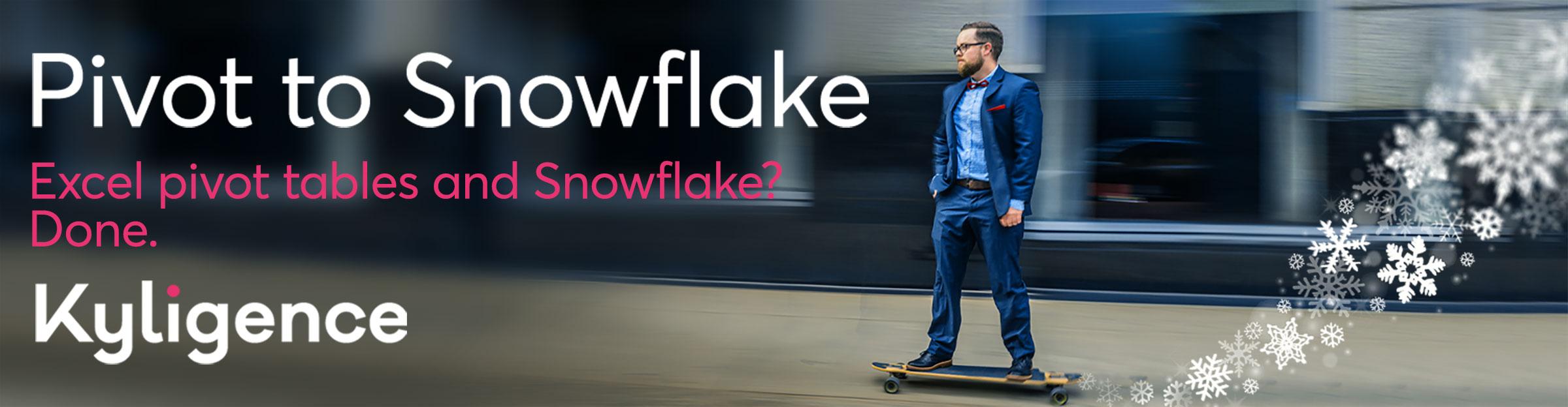 Banner - Pivottosnowflake.Kyligence.skatebrd.1